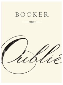 Booker Vineyard Oublie 2017