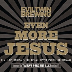 Evil Twin Even More Jesus 16oz Can