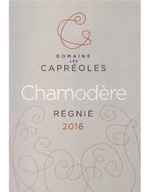 Domaine Les Capreoles Chamodere Regnie 2017