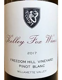 Kelley Fox Wines Freedom Hill Vineyard Pinot Blanc 2017