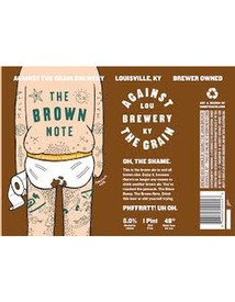 Against The Grain The Brown Note 16oz Can